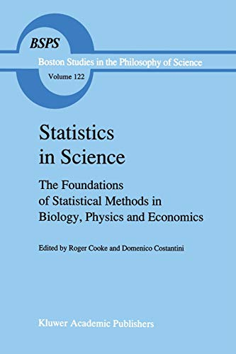 9789401067652: Statistics in Science: The Foundations of Statistical Methods in Biology, Physics and Economics (Boston Studies in the Philosophy and History of Science)