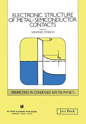 Electronic Structure of Metal-Semiconductor Contacts (Paperback)