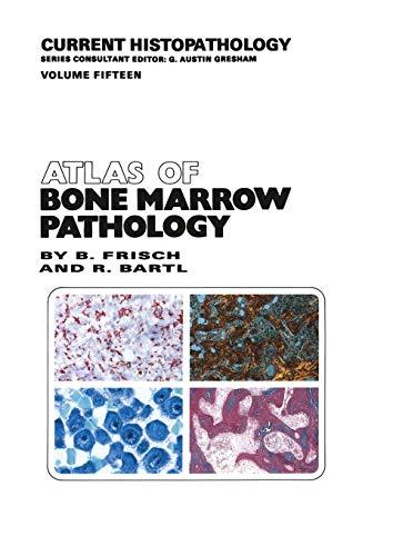 Atlas of Bone Marrow Pathology: Frisch, Bertha