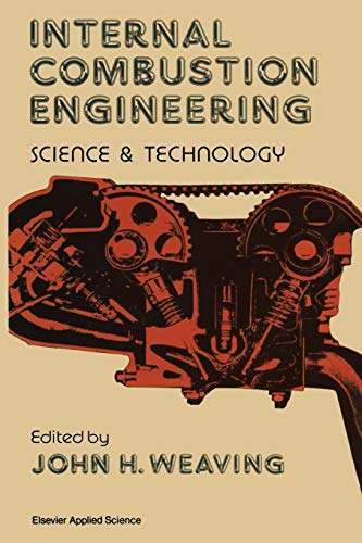 9789401068222: Internal Combustion Engineering: Science & Technology