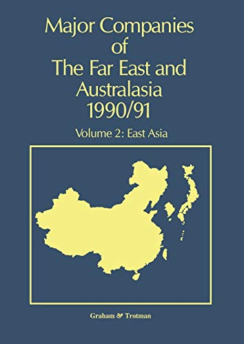 9789401068505: Major Companies of The Far East and Australasia 1990/91: Volume 2: East Asia