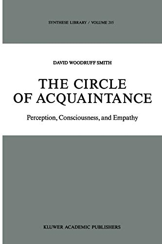 The Circle of Acquaintance: Perception, Consciousness, and Empathy: D. W Smith
