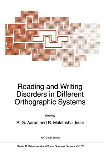 9789401069601: Reading and Writing Disorders in Different Orthographic Systems (Nato Science Series D:) (Volume 52)