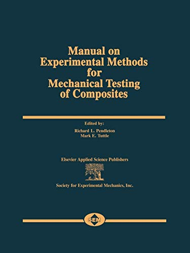 9789401070003: Manual on Experimental Methods for Mechanical Testing of Composites