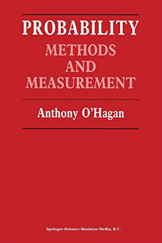 9789401070386: Probability: Methods and measurement