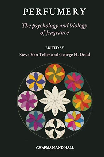 9789401070409: Perfumery: The psychology and biology of fragrance