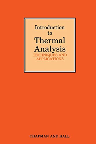 Introduction to Thermal Analysis: Techniques and applications (9401070423) by Brown, Michael Ewart