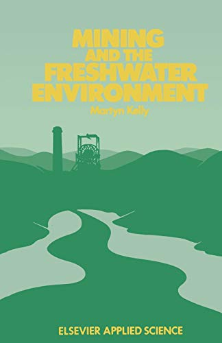 9789401071055: Mining and the Freshwater Environment