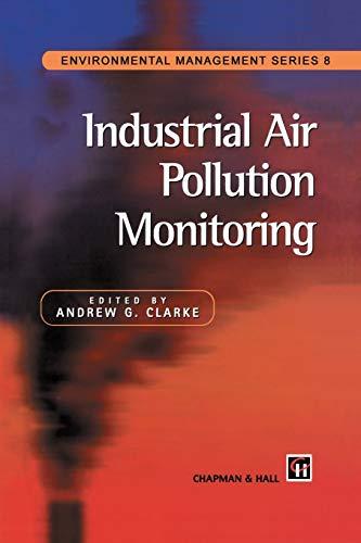 9789401071437: Industrial Air Pollution Monitoring (Environmental Management Series)