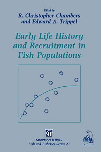 9789401071444: Early Life History and Recruitment in Fish Populations (Fish & Fisheries Series)