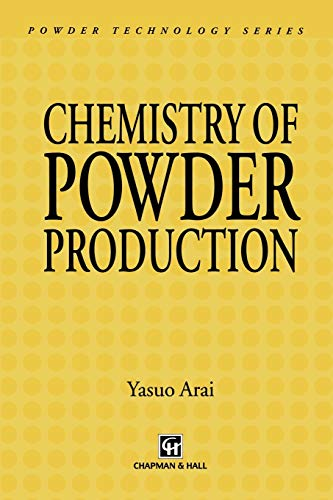 9789401071673: Chemistry of Powder Production (Particle Technology Series)
