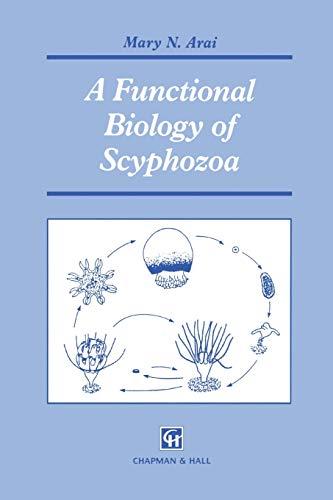 9789401071697: A Functional Biology of Scyphozoa