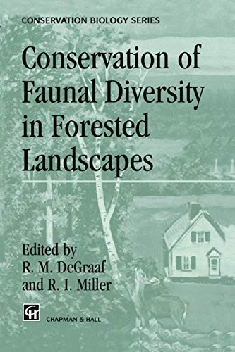 9789401071802: Conservation of Faunal Diversity in Forested Landscapes
