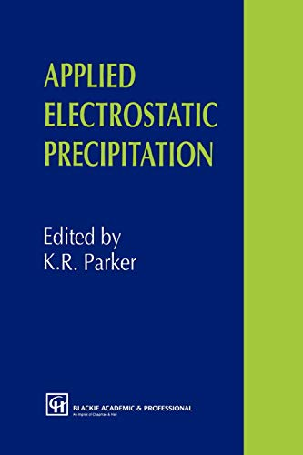 9789401071932: Applied Electrostatic Precipitation