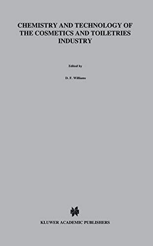 Chemistry and Technology of the Cosmetics and Toiletries Industry: S.D. Williams