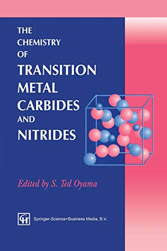 9789401071994: The Chemistry of Transition Metal Carbides and Nitrides