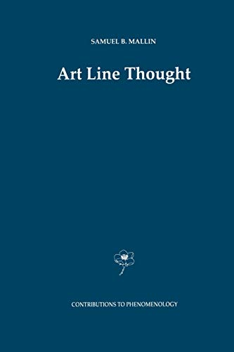 9789401072144: Art Line Thought (Contributions To Phenomenology)