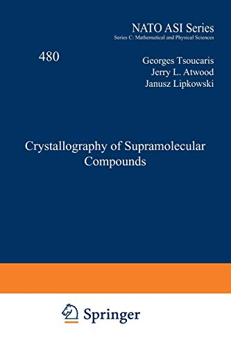 9789401072588: Crystallography of Supramolecular Compounds (Nato Science Series C:)