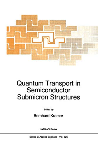 Quantum Transport in Semiconductor Submicron Structures (Nato Science Series E:): Springer