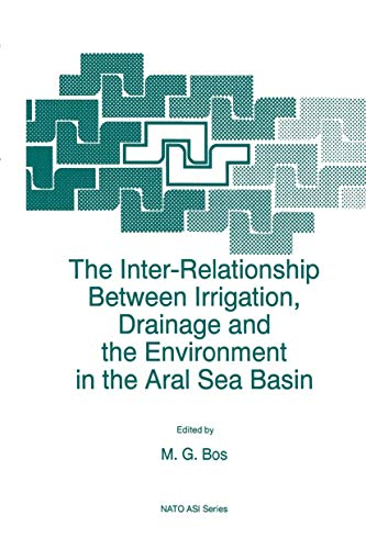 The Inter-Relationship Between Irrigation, Drainage and the: Bos, Marinus G.