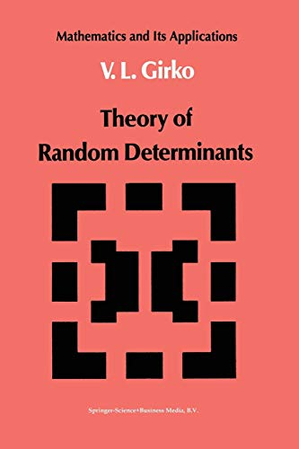 9789401073288: Theory of Random Determinants (Mathematics and its Applications) (Volume 45)
