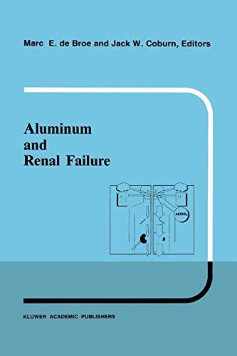 Aluminum and renal failure (Developments in Nephrology): Springer