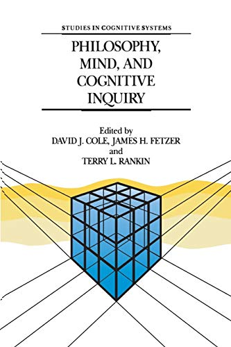 9789401073400: Philosophy, Mind, and Cognitive Inquiry: Resources for Understanding Mental Processes (Studies in Cognitive Systems)