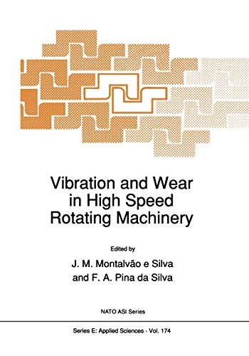 Vibration and Wear in High Speed Rotating Machinery (Paperback)