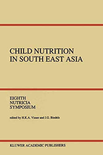 Child Nutrition in South East Asia Yogyakarta, 4-6 April 1989 Nutricia Symposia