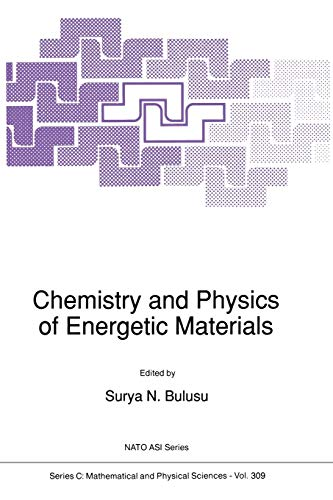 Chemistry and Physics of Energetic Materials (Nato Science Series C:): Springer