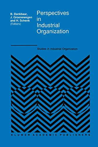 9789401074315: Perspectives in Industrial Organization (Studies in Industrial Organization)