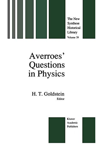 9789401074681: Averroes' Questions in Physics (The New Synthese Historical Library) (Volume 39)
