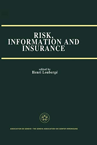 Risk, Information and Insurance Essays in the Memory of Karl H. Borch