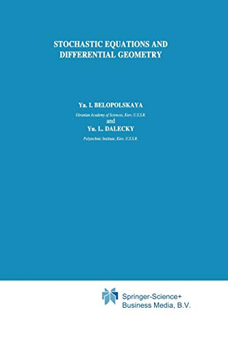 9789401074933: Stochastic Equations and Differential Geometry (Mathematics and its Applications)