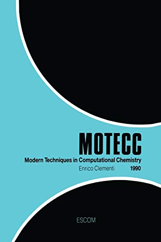 Modern Techniques in Computational Chemistry MOTECCTM-90