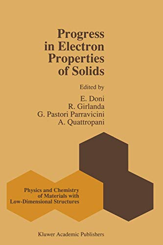 9789401075909: Progress in Electron Properties of Solids: Festschrift in honour of Franco Bassani (Physics and Chemistry of Materials with Low-Dimensional Structures)