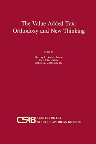 9789401076265: The Value-Added Tax: Orthodoxy and New Thinking