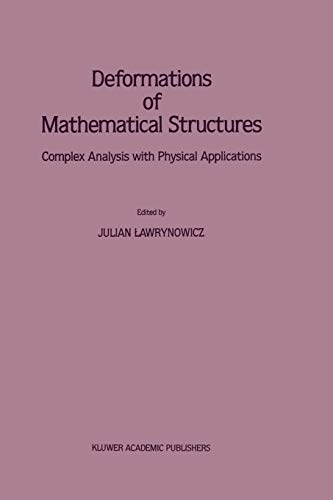 Deformations of Mathematical Structures: Complex Analysis with