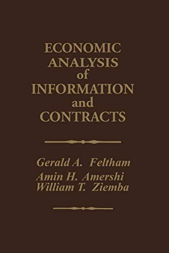 9789401077026: Economic Analysis of Information and Contracts: Essays in Honor of John E. Butterworth