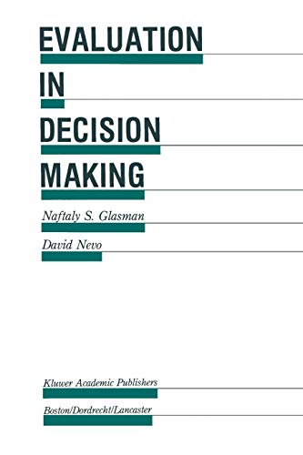 9789401077033: Evaluation in Decision Making: The case of school administration (Evaluation in Education and Human Services)