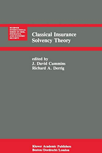 9789401077071: Classical Insurance Solvency Theory (Huebner International Series on Risk, Insurance and Economic Security)