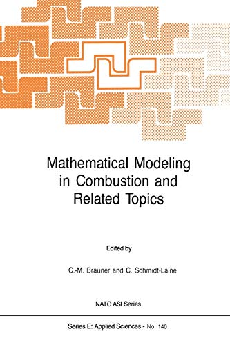 9789401077453: Mathematical Modeling in Combustion and Related Topics (Nato Science Series E:)