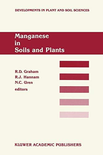 9789401077682: Manganese in Soils and Plants: Proceedings of the International Symposium on 'Manganese in Soils and Plants' held at the Waite Agricultural Research ... (Developments in Plant and Soil Sciences)