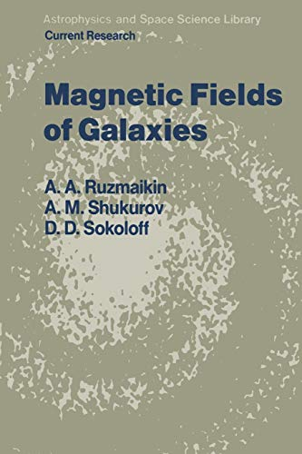 9789401077767: Magnetic Fields of Galaxies (Astrophysics and Space Science Library)