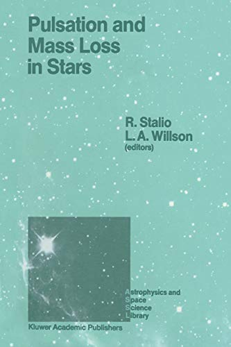 Pulsation and Mass Loss in Stars: Proceedings of a Workshop Held in Trieste, Italy, September 14 18...