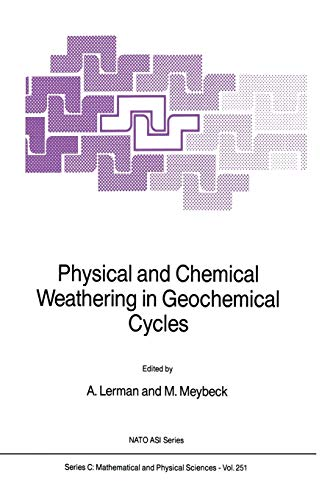 9789401078818: Physical and Chemical Weathering in Geochemical Cycles (Nato Science Series C:)