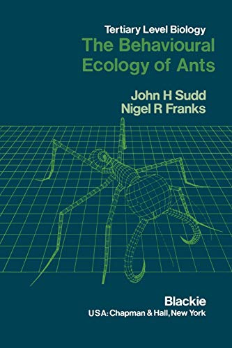 9789401079044: The Behavioural Ecology of Ants (Developments Series)