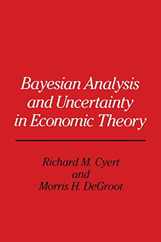 9789401079228: Bayesian Analysis and Uncertainty in Economic Theory
