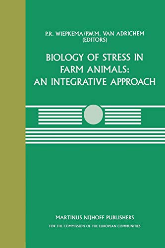 Biology of Stress in Farm Animals: An Integrative Approach: a Seminar in the Cec Programme of ...