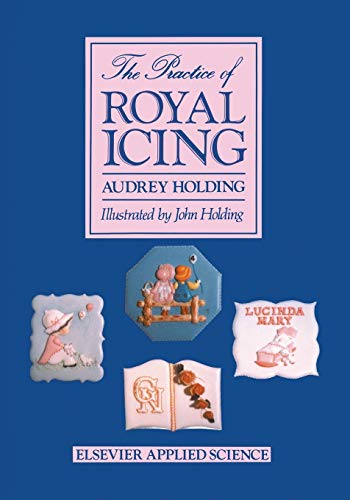 9789401080385: The Practice of Royal Icing